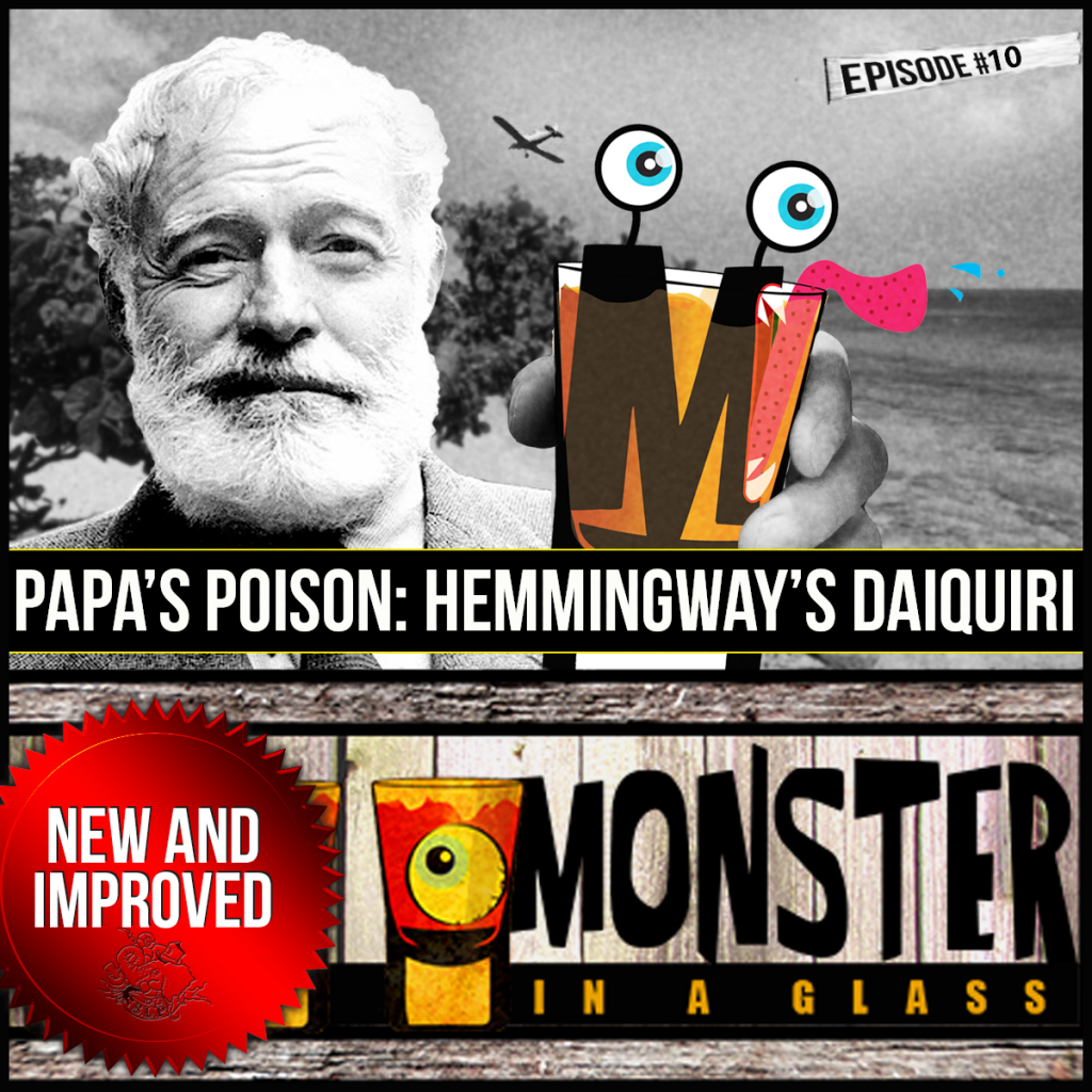 Episode 10: Papa's Poison – The Daiquiri (and its kin)