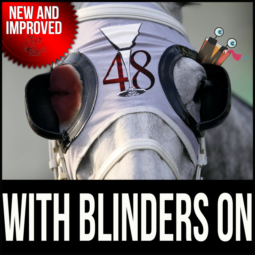 Episode 48: With Blinders On – The Blinker